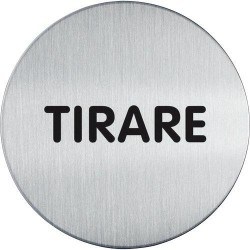 Pittogramma Tirare Inox 6,5 cm