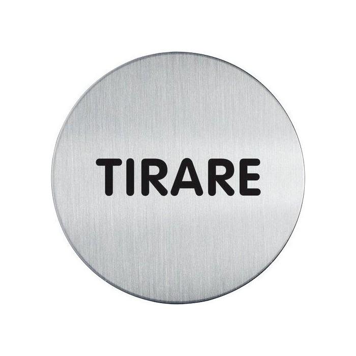 PITTOGRAMMA INOX 8.3 cm TIRARE